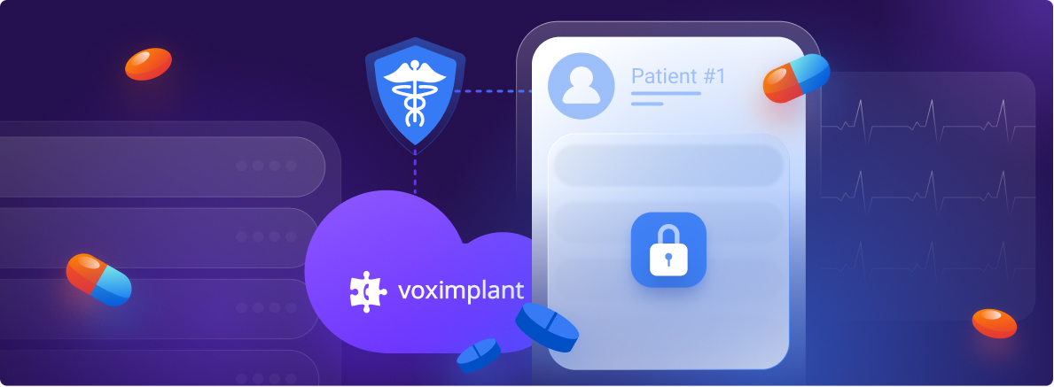 Voximplant is looking out for the security of your data: now we are officially HIPAA compliant